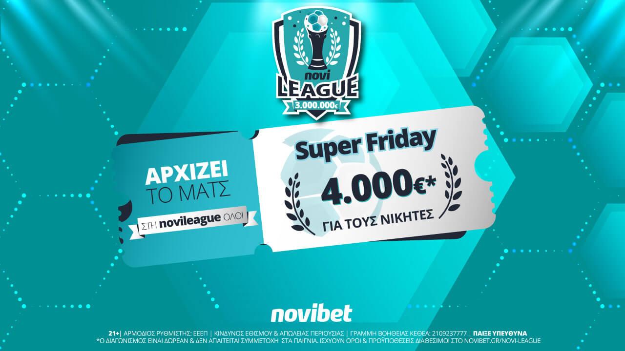 Super Friday στη Novileague με έπαθλο 4.000€*! (22/10/21)